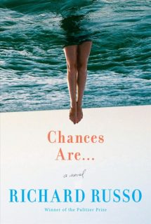 Chances-Are-Richard-Russo
