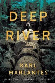 Deep-River-Karl-Marlantes