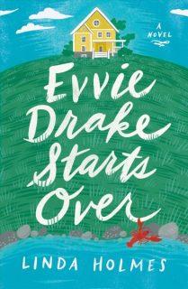 Evie-Drake-Starts-Over-Linda-Holmes