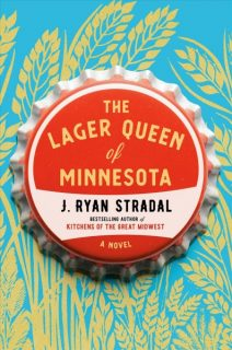 Lager-Queen-of-Minnesota-J-Ryan-Stradal