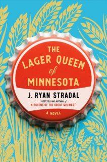 Lager-Queen-of-Minnesota-J-Ryan-Stradal