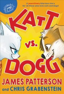 katt-vs-dogg-james-patterson