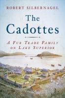 The Cadottes by Robert Silbernagel