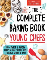 Complete Baking Book for Young Chefs by Maryn Arreguin