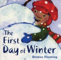First Day of Winter by Denise Fleming