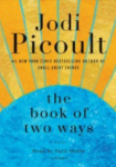Book of Two Ways by Jodi Picoult